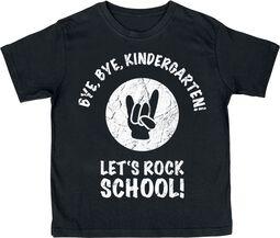 Bye Bye Kindergarten! Let's Rock School!