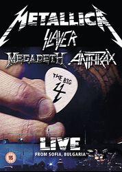 Big 4, The: Metallica, Slayer, Megadeth, Anthrax Live from Sofia Bulgaria