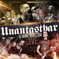 10 Jahre Rebellion - Live