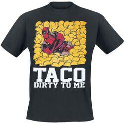 Taco Dirty To Me