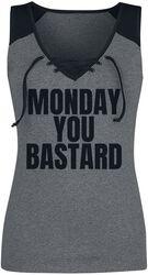 Monday You Bastard